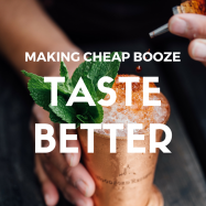 MAKING CHEAP BOOZE