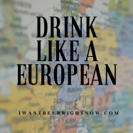 Drink like a european (1)