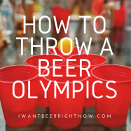 How to throw a beer olympics